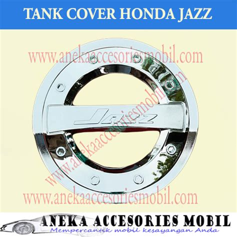 Garnish Tutup Bensin Tank Cover Garnish Chrome Daihatsu Sigra jual harga garnish tutup bensin tank cover garnish chrome sporty mobil honda jazz pinassotte