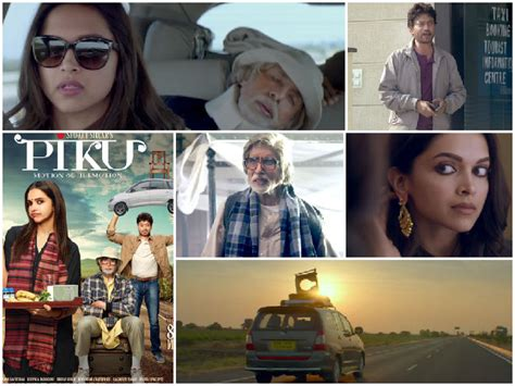 film india terbaru piku piku 10 reasons why viewers will love deepika amitabh