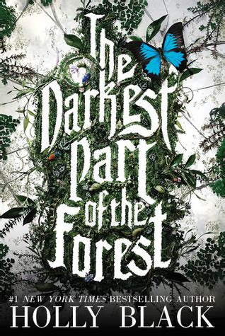 the of the forest books the darkest part of the forest by black reviews