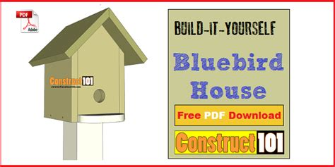 bluebird house design bluebird house plans illustrated plans construct101