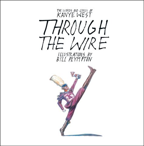 kanye biography book through the wire ebook by kanye west bill plympton