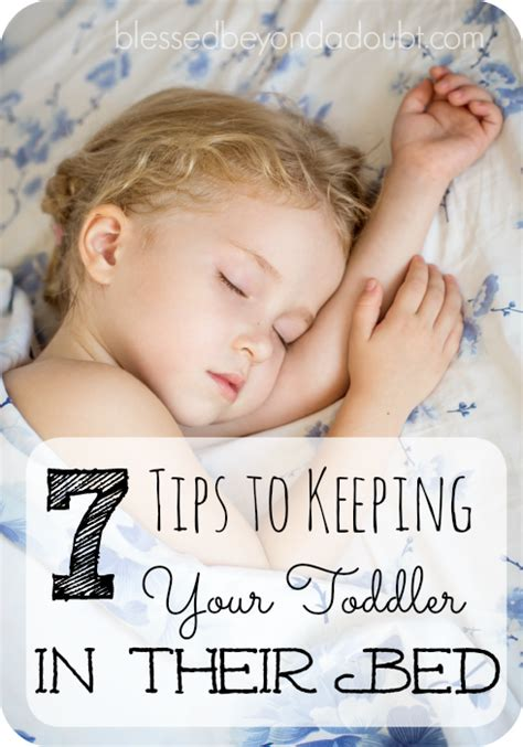 how to keep a toddler in bed tips for getting your toddler to stay in their bed at