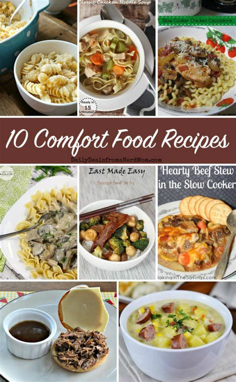 comfort food list 10 comfort food recipes daily deals from a nerd mom