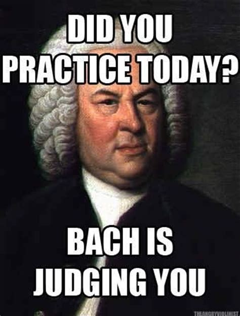 Band Practice Meme - bach is judging you music humor pinterest