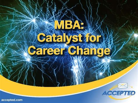 Change Career After Mba by Mba Catalyst For Career Change
