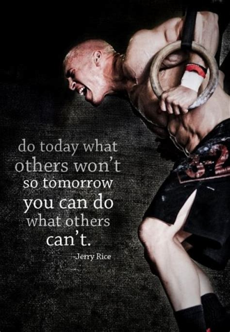 No That Wont Do by Do Today What Others Won T So Tomorrow You Can Do What