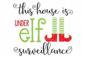 modern resumes templates this house is under elf surveillance svg christmas cutting