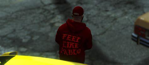 Kaos I Feel Like Pablo This Is God i feel like pablo hoodie x shirt black gta5 mods