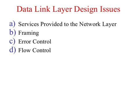 design issues of data link layer data linklayer