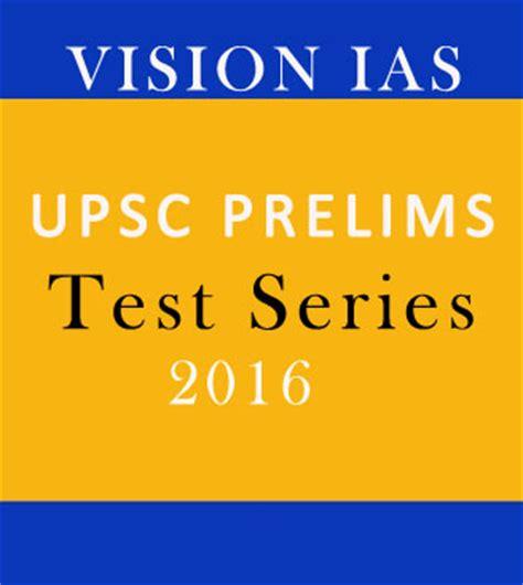 Vision Ias Essay Test Series by Vision Ias Upsc Prelims Test Series 2017
