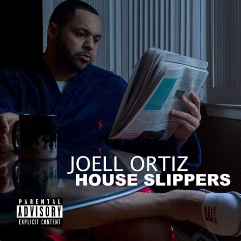 joell ortiz house slippers joell ortiz house slippers lyrics genius lyrics