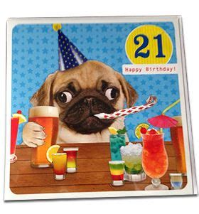 pug items uk pug 21st birthday card from www ilovepugs co uk post worldwide i pug products
