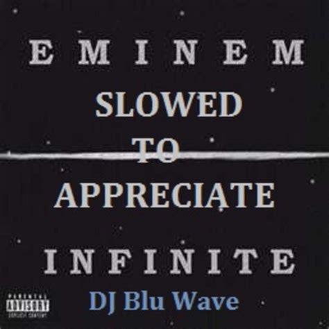eminem infinite lyrics eminem eminem s infinite slowed to appreciate hosted