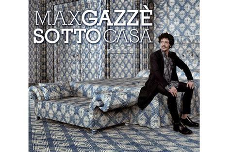sotto casa album max gazz 232 sotto casa album copertina e tracklist bad