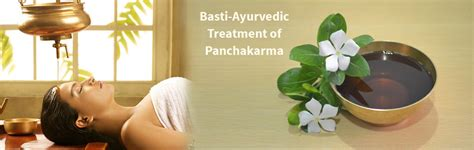 Ayurvedic Detox Panchakarma by Basti Ayurvedic Treatment Of Panchakarma Jeevana