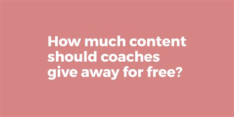 this is how much money you should give as a wedding gift how much content should coaches give away for free