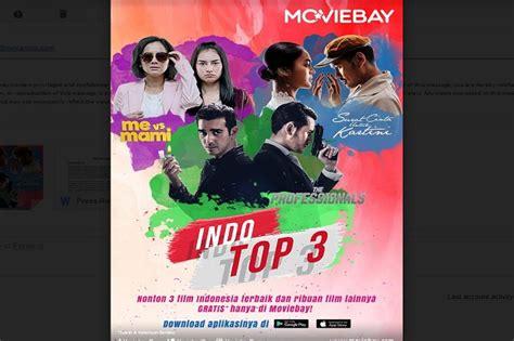 film indonesia dengan efek terbaik moviebay indo top 3 hadirkan film terbaik indonesia