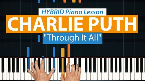 charlie puth through it all how to play quot through it all quot by charlie puth hdpiano