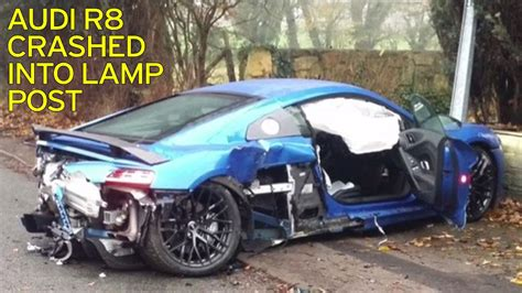 Audi R8 Crash by 205mph Audi R8 Supercar Worth 163 120k Destroyed After