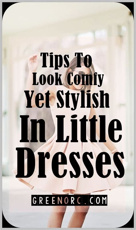 tips to make a comfy 7 tips to look comfy yet stylish in dresses