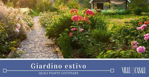 giardini casali 10 piante per il giardino estivo ville casali