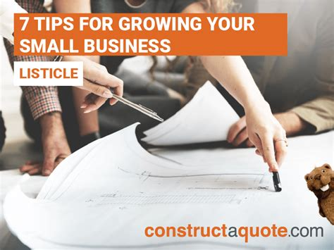 7 Tips On Using For Business by 7 Tips For Growing Your Small Business Constructaquote
