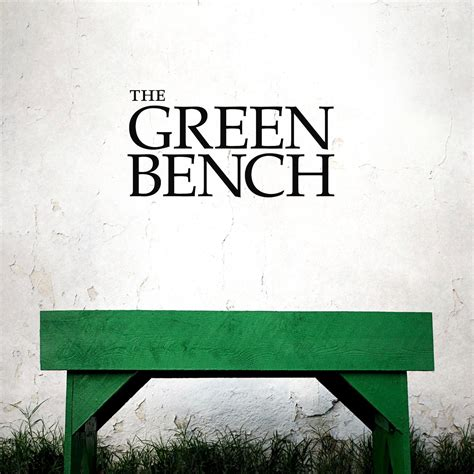 green bench definition the green bench film greenbenchfilm twitter