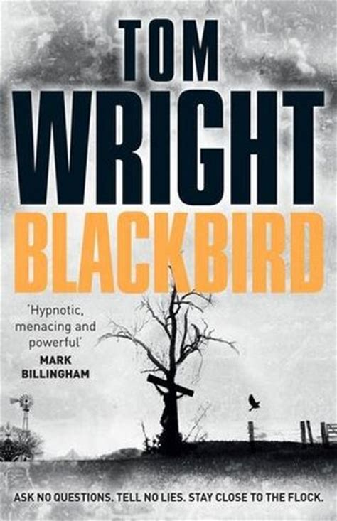 blackbird a novel books blackbird by tom wright reviews discussion bookclubs