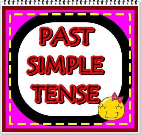 past tende simple past tense let s study