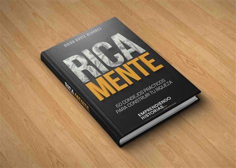 libro s t puedes libro rica mente consejos para construir tu riqueza