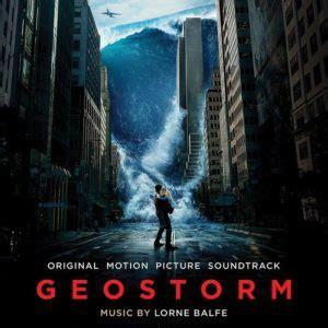 geostorm feature film geostorm soundtrack details film music reporter