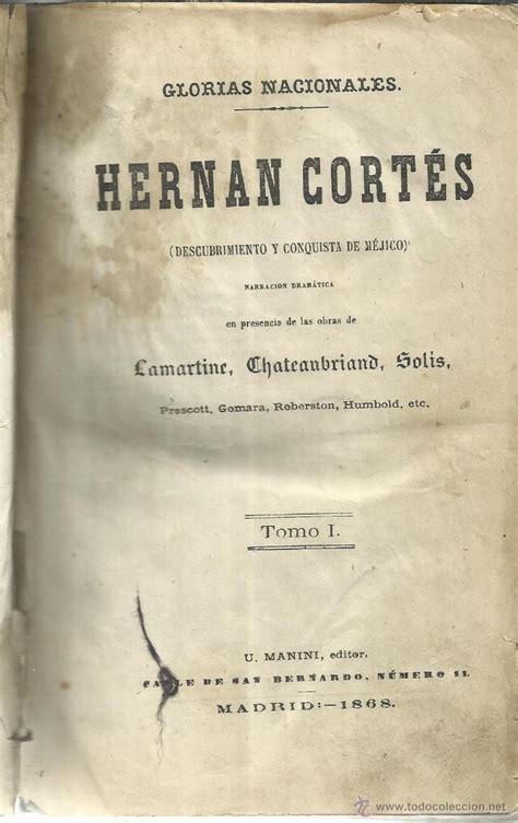 libro historia antigua ii hern 225 n cort 233 s descubrimiento y conquista de m 233 comprar libros antiguos de historia antigua en