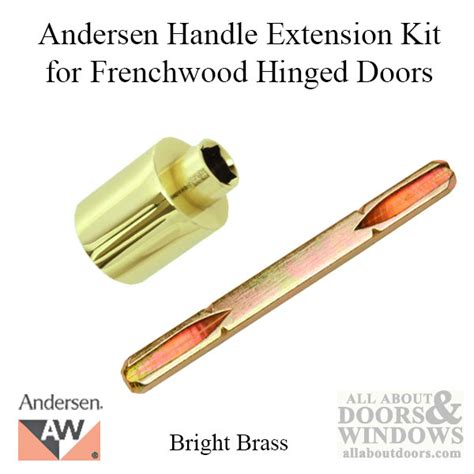 andersen door handle extension andersen handle extension kit discontinued extender and