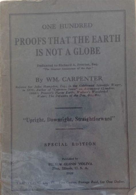 one hundred proofs that the earth is not a globe books one hundred proofs the earth is not a globe by william