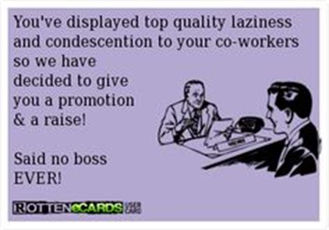 Lazy Workmates Quotes