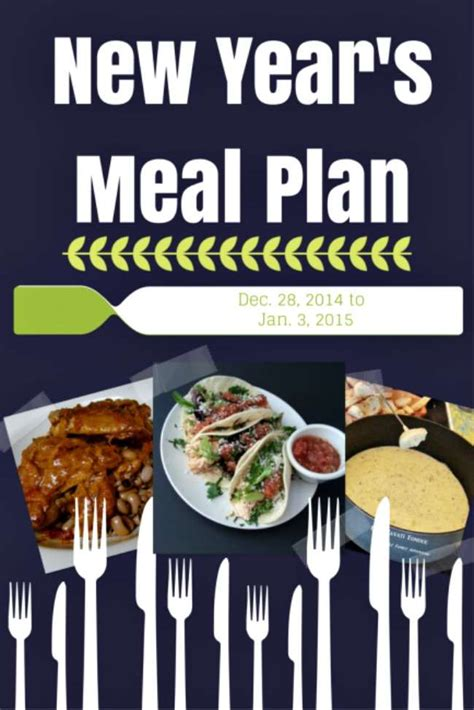new years day lunch recipes new year s meal plan real food dinner meal planning