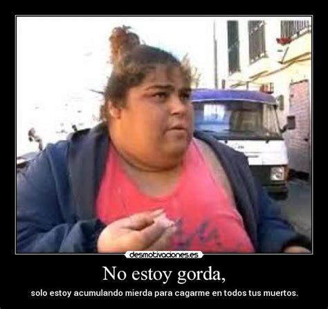 imagenes memes de gordas no estoy gorda desmotivaciones