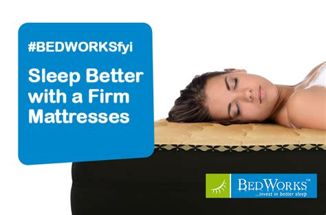 Are Firm Mattresses Better For Your Back by Bedworksfyi Get Better Sleep With A Firm Mattress