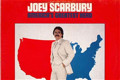 The Greatest American Joey Scarbury Believe It Or Not Here Are 12 Facts About Greatest American