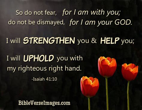 You With You 10 isaiah 41 10 best bible verse bible verse images