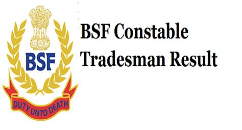 bsf results   constable tradesmen exam result