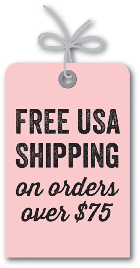 Free Shipping On Every Order 75 by Pin Receive Free Shipping On Orders 75 Or See All