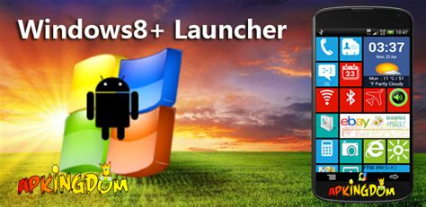 descargar launcher apk descargar windows8 launcher premium v1 5 apk apkingdom