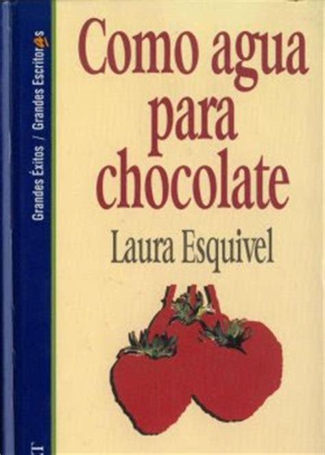 libro como agua para chocolate libros para celular como agua para chocolate