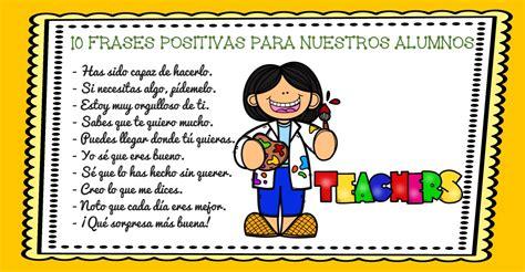 imagenes motivacionales para alumnos super frases positivas para motivar a tu hijos o alumnos