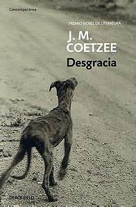 desgracia literatura mondadori desgracia john maxwell coetzee pliegosuelto