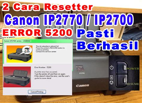 resetter canon ip2700 error 006 reset printer canon ip2770 ip2700 error 5200 pasti