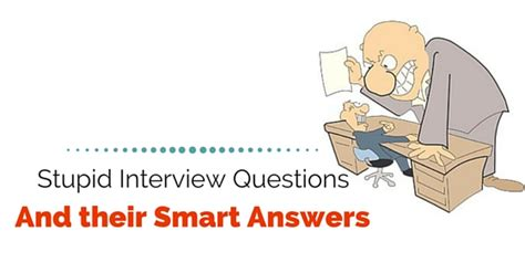 Smart Questions To Ask In An Mba by 9 Stupid Questions And Their Smart Answers