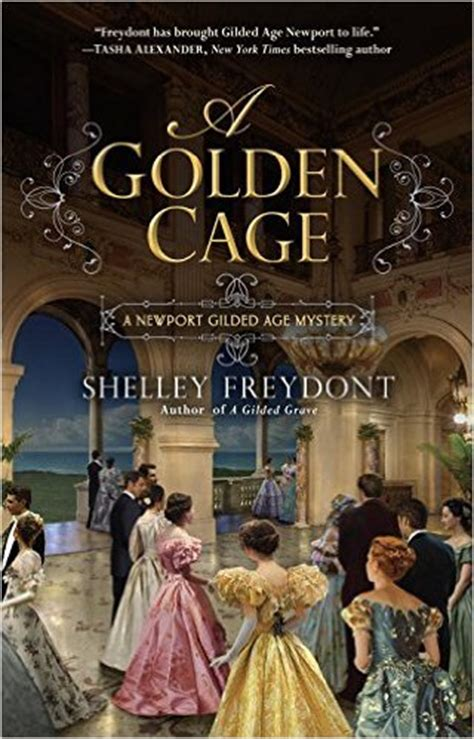 what the dead leave a gilded age mystery books fiction review shelley freydont s a golden cage