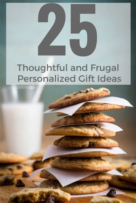thrifty thoughtful gift ideas 25 thoughtful and frugal personalized gift ideas